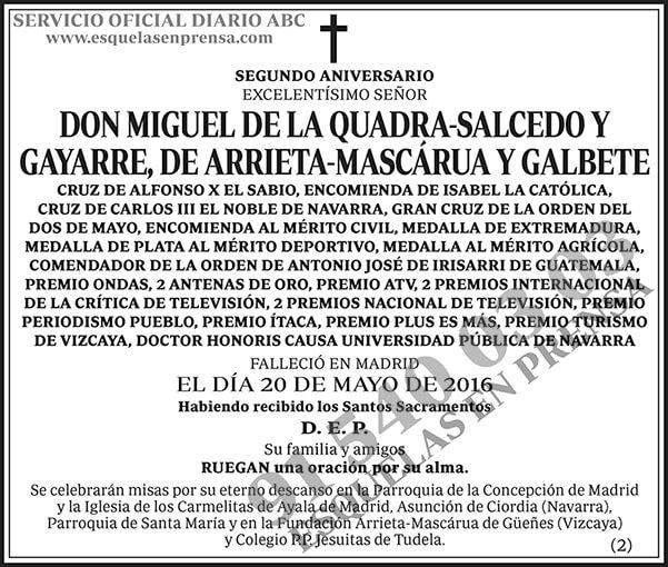 Miguel de la Quadra-Salcedo y Gayarre, de Arrieta-Mascárua y Galbete